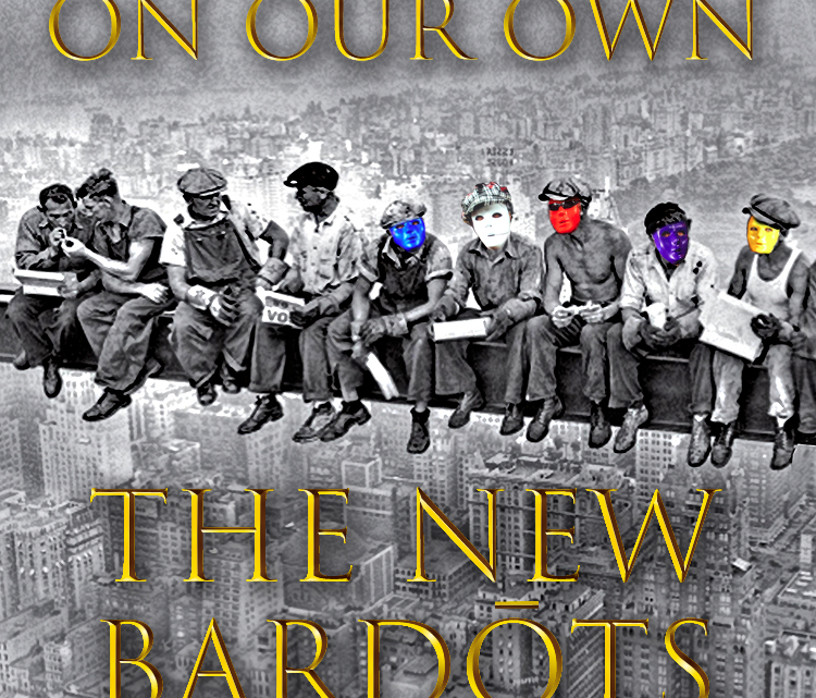 """THE NEW BARDOTS  release the single """"On Our Own""""  about a group of blue collars in their 40s"""